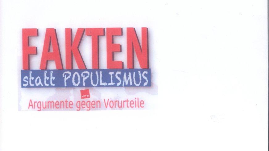Hier stehen die Worte: Fakten statt Populismus- Argumente gegen Vorurteile-