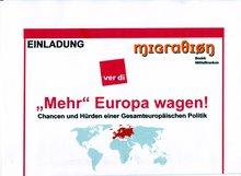 """Einladung zur MigrA-Veranstaltung: """"MEHR"""" Europa wagen!"""