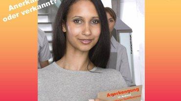 Bild von Flyer des LandesmigrA Bayern zur Anerkennung von ausländischen Qualifikationen