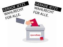 GERADE JETZT- Wahlrecht für Alle