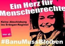 #BanuMussBleiben