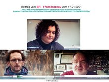Bildausschnitte aus BR- Frankenschau vom 17.01.2021