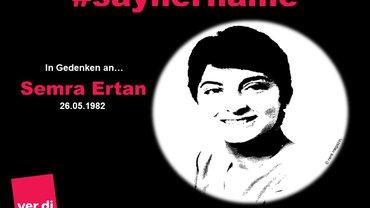 In Gedenken an Semra Ertan
