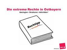PUBLIKATION: Die extreme Rechte in Ostbayern